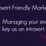 introvert friendly marketing tips
